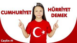 Ceylin-H | Cumhuriyet Hürriyet Demek ( 29 Ekim Çocuk Şarkısı )