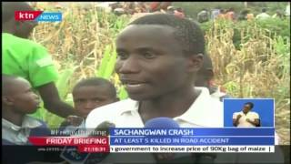 Friday Briefing: Deadly crash claims 5 lives along Eldoret- Nakuru highway