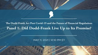 Click to play: Panel 1: Did Dodd-Frank Live Up to Its Promise?