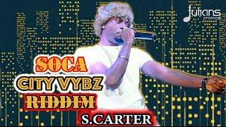 S Carter - Bruk (Soca City Vybz Riddim) '2017 Soca'