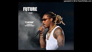 "Future/drake type beats ""Its Nuthin"" Prod by www.djphanaticbeats.com"