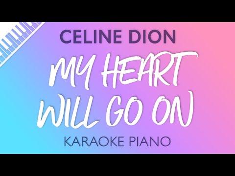 My Heart Will Go On (Piano Karaoke Instrumental) Celine Dion