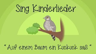 Gambar cover Auf einem Baum ein Kuckuck saß - Kinderlieder zum Mitsingen | Sing Kinderlieder