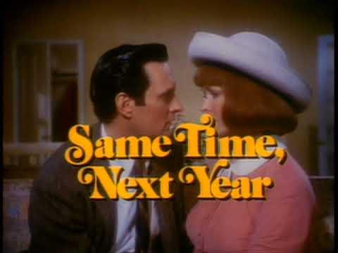 Same Time, Next Year,