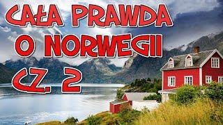 CAŁA PRAWDA O NORWEGII  cz.2