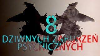8 dziwnych zaburzeń psychicznych
