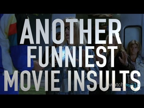 Another Top 10 Funniest Movie Insults (Quickie)