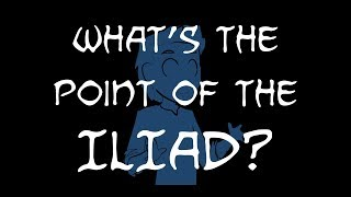 What's the point of the Iliad? (or why book 24 is actually the climax)
