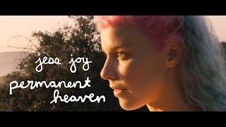 """jess joy – """"permanent heaven"""""""