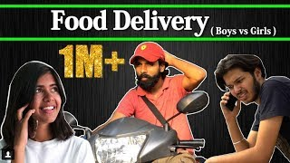 Food Delivery | Boys vs Girls | ft. Sejal Kumar | Sadak Chhap