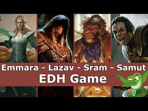 Emmara vs Lazav vs Sram vs Samut EDH / CMDR game play for Magic: The Gathering