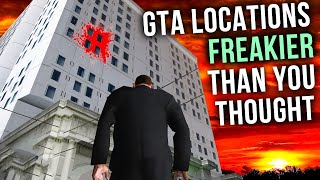 10 GTA Locations FREAKIER Than You Thought