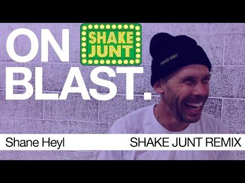 Shane Heyl - ON BLAST.   SHAKE JUNT REMIX   Biebel s  Park