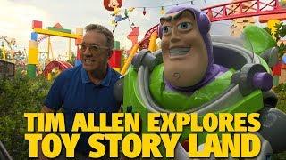 Tim Allen Explores Toy Story Land | Walt Disney World