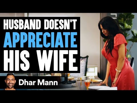 Angry Husband Yells At Wife, Doesn't Appreciate All She Does | Dhar Mann
