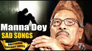 Manna Day SAD Songs Collection | Best Old Hindi Songs | Manna Dey Old Hindi Songs