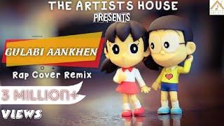 Gulabi Aankhen REMIX Version With RAP Feat. Nobita  Shizuka😍😘| Gulabi 2.0 | D Cool Production