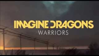 Imagine Dragons - Warriors (1 Hour) High Quality