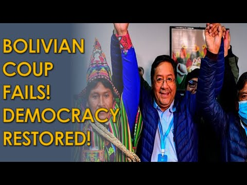 Bolivian Coup against Evo Morales Fails! Democracy and Socialism Restored by Luis Arce and MAS!