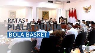 Presiden Jokowi Pimpin Ratas Persiapan Piala Dunia Bola Basket FIBA 2023