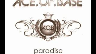 """Ace Of Base - """"Paradise"""" (New Song 2011)"""