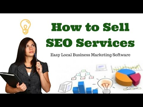 How to sell SEO services to local business  - SEO sales software