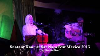 """Snatam Kaur Singing """"Jap Man Sat Nam"""" LIVE at Sat Nam Fest Mexico 2013"""