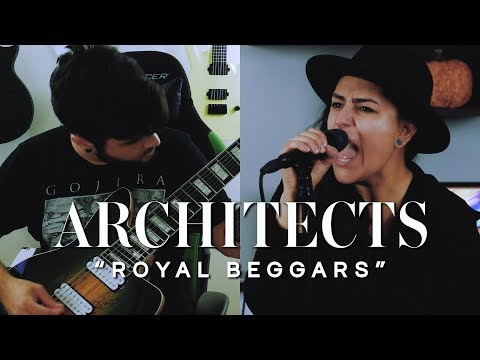 ARCHITECTS – Royal Beggars (Cover by Lauren Babic & Andrew Baena)