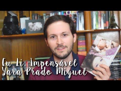 Eu Li: Impensa?vel - Yara Prado Miguel