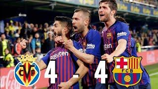 Villarreal Vs Barcelona 4-4 Resumen Completo En HD *empate En El último Minuto*