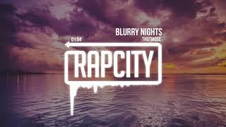 Thutmose - Blurry Nights