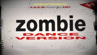 A.D.A.M. Feat. Amy - Zombie (Extended Mix)