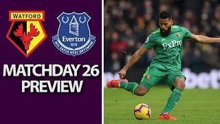 Watford v. Everton | PREMIER LEAGUE MATCH PREVIEW | 2/9/19 | NBC Sports