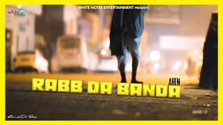 Ahen ft  Gurmoh - Rabb Da Banda  |  Gurmoh |  Whitenotes Entertainment