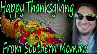 """Happy Thanksgiving From Southern Momma"" #DarrenKnight #Funny #LOL #Comedy #Comedian #Funny #Jokes"