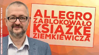 """""""Cham Zbuntowany"""" Ziemkiewicza zablokowany na Allegro."""