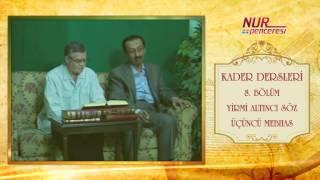 Prof. Dr. Alaaddin Başar - Kader Dersleri 8. Bölüm