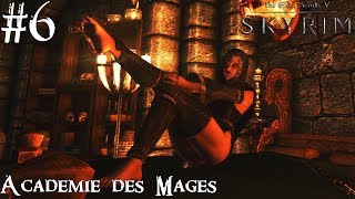 History of Skyrim: Special Edition - Académie des Mages #6 - Archimage