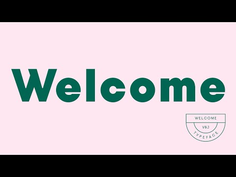 Meet Welcome typeface, our new custom font