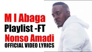 M I Abaga Playlist Ft Nonso Amadi Official Video (LYRICS)
