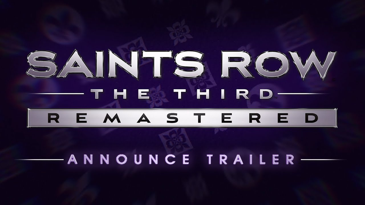 Трейлер игры Saints Row: The Third - Remastered