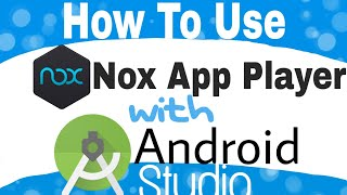 How to Connect Nox App Player with Android Studio