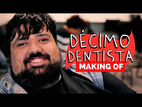 MAKING OF - DÉCIMO DENTISTA