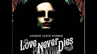 Love Never Dies  - Why Does She Love Me