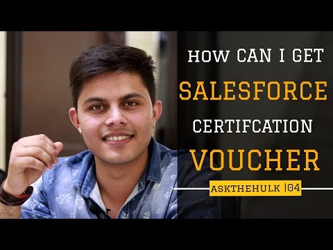 How can I get Salesforce certification voucher | Ask The Hulk ...