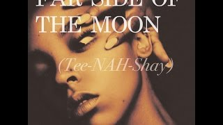 07. Tinashe - Far Side of The Moon