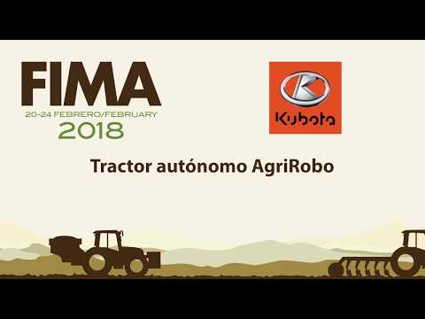 FIMA 2018 - TECHNICAL NOVELTY KUBOTA - AGRIROBO AU