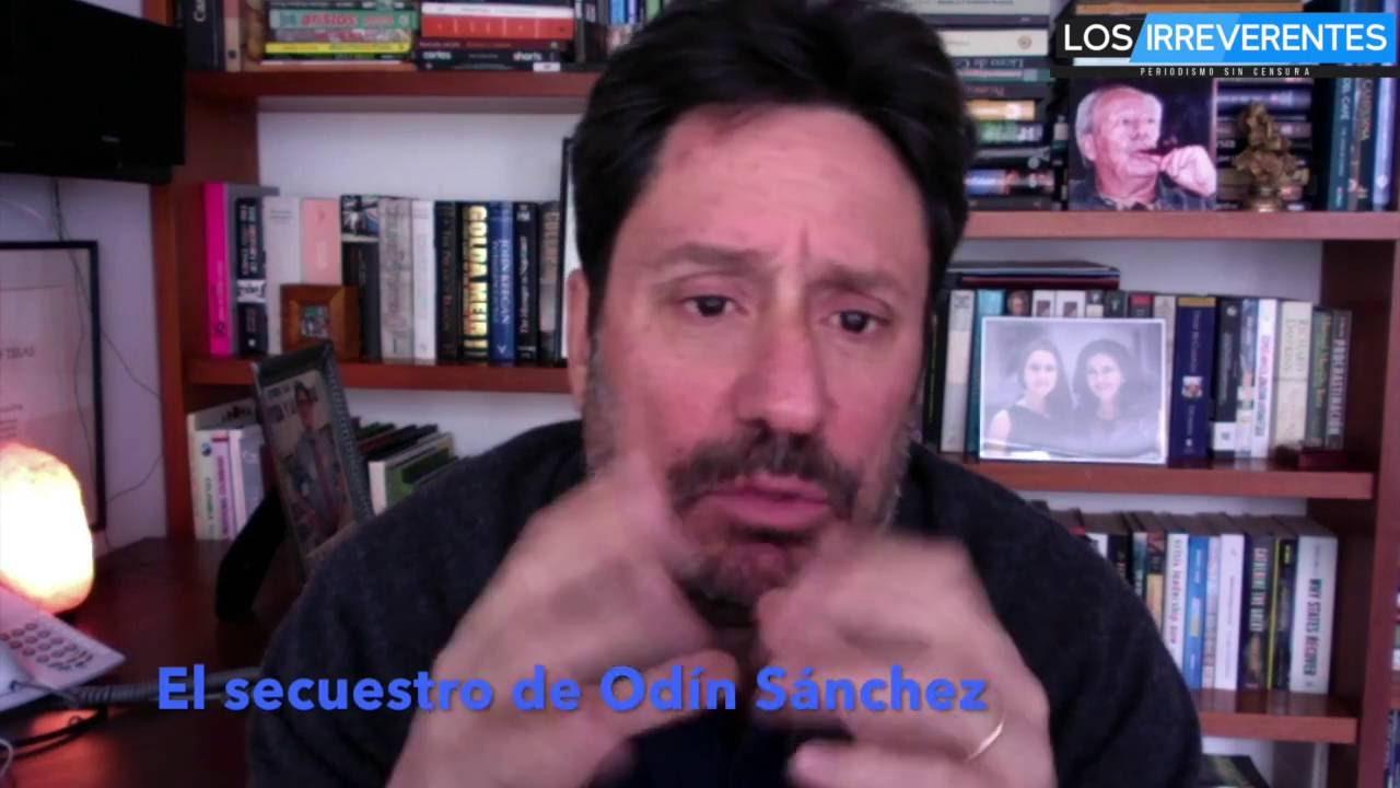 El secuestro de Odín Sánchez