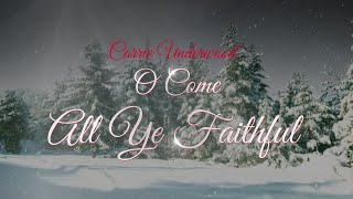 Carrie Underwood - O Come All Ye Faithful (Behind The Song)