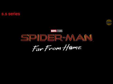 SPIDER MAN : FAR FROM HOME || MAIN HOON || S.S SERIES